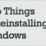 7 Things To Do Before & After Reinstalling Windows – Stugon Checklist