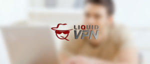 Fast and Secure VPN – LiquidVPN Review